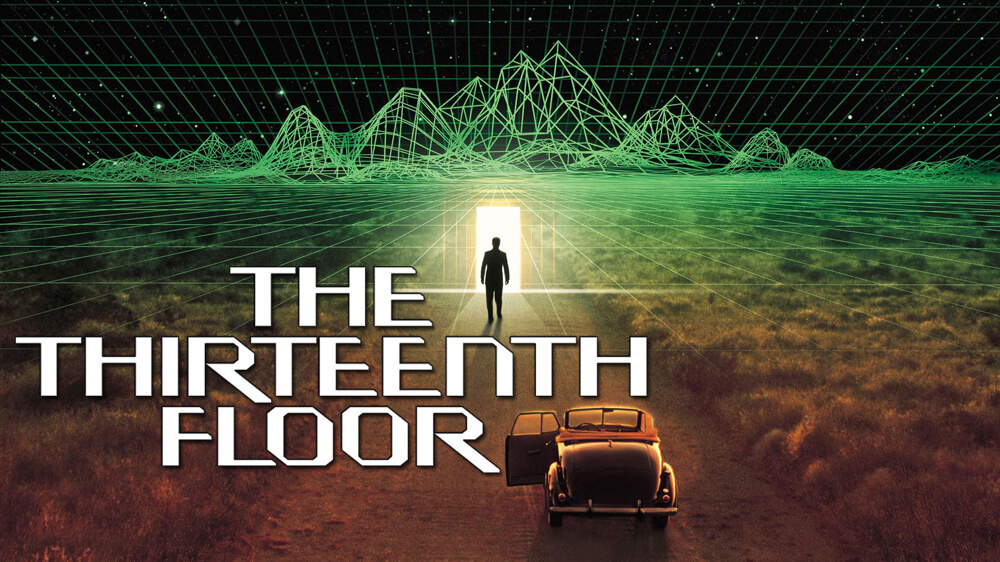 movies like the matrix - the thirteen floor (1)