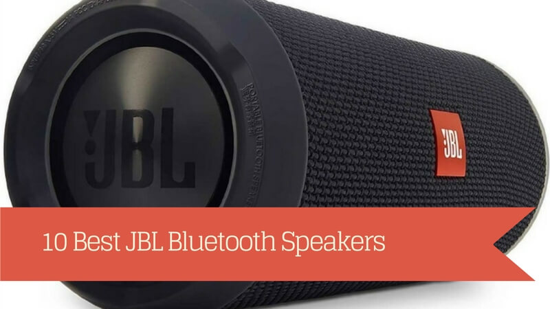 10 Best Jbl Bluetooth Speakers For Indoor And Outdoor Use