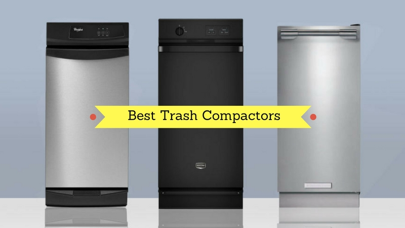 Top 11 Trash Compactors For Your Kitchen