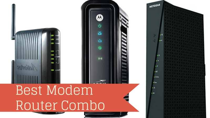 Best Cable Modem Router Combo Buyer S Guide 2017