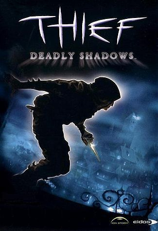 Thief: The Deadly Shadows